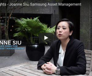 Employer Insights – Joanne Siu @ Samsung Asset Management