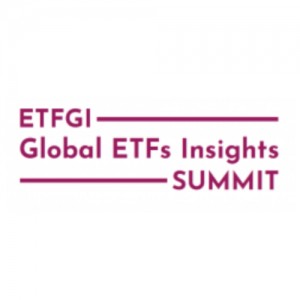 ETFGI Global ETFs Insights Summit – Europe