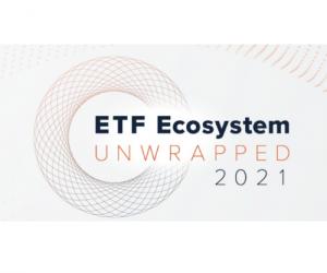 ETF Ecosystem Unwrapped